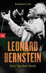 Jonathan  Cott - Leonard Bernstein