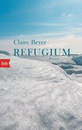 Claire  Beyer - Refugium