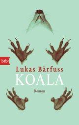 Lukas  Bärfuss - Koala