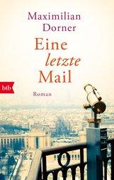 Maximilian  Dorner - Eine letzte Mail