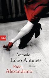 António  Lobo Antunes - Fado Alexandrino