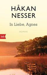 Håkan  Nesser - In Liebe, Agnes