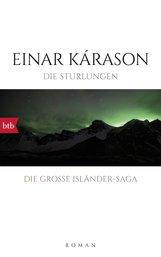 Einar  Kárason - Die Sturlungen