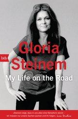 Gloria  Steinem - My Life on the Road