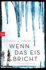 Camilla  Grebe - Wenn das Eis bricht