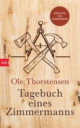Ole  Thorstensen - Tagebuch eines Zimmermanns