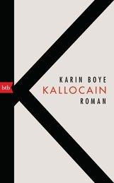 Karin  Boye - Kallocain