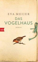 Eva  Meijer - Das Vogelhaus