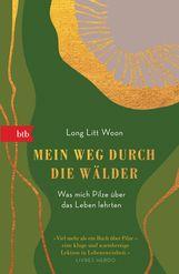 Long Litt  Woon - Mein Weg durch die Wälder