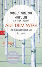 Yongey  Mingyur Rinpoche - Auf dem Weg