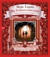 Maja  Lunde - Die Schneeschwester