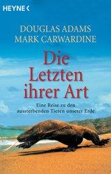Douglas  Adams, Mark  Carwardine - Die Letzten ihrer Art
