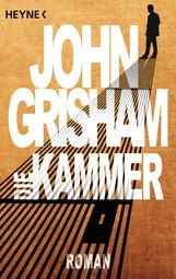 John  Grisham - Die Kammer