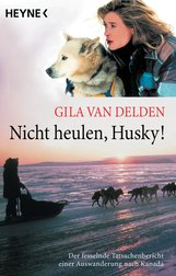 Gila van Delden - Nicht heulen, Husky!