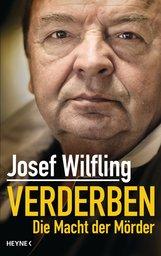 Josef  Wilfling - Verderben