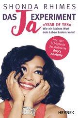 Shonda  Rhimes - Das Ja-Experiment – Year of Yes