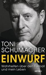 "Harald ""Toni""  Schumacher - Einwurf"