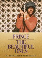 Prince, Dan  Piepenbring - The Beautiful Ones – Deutsche Ausgabe