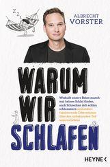 Albrecht  Vorster - Warum wir schlafen