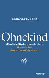 Benedikt  Schwan - Ohnekind