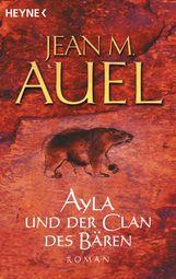Jean M.  Auel - Ayla und der Clan des Bären