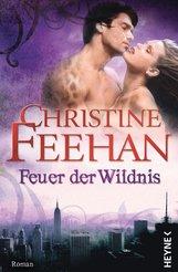 Christine  Feehan - Feuer der Wildnis