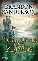 Brandon  Sanderson - Die Stürme des Zorns