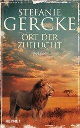 Stefanie  Gercke - Ort der Zuflucht