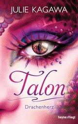 Julie  Kagawa - Talon - Drachenherz