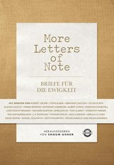 Shaun  Usher  (Hrsg.) - More Letters of Note