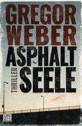 Gregor  Weber - Asphaltseele