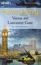 Anne  Perry - Verrat am Lancaster Gate