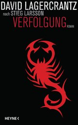 David  Lagercrantz - Verfolgung