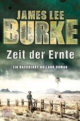 James Lee  Burke - Zeit der Ernte