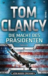 Tom  Clancy, Mark  Greaney - Die Macht des Präsidenten