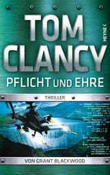 Tom  Clancy - Pflicht und Ehre