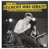 Ar/Gee  Gleim, Xao  Seffcheque  (Hrsg.), Edmund  Labonté  (Hrsg.) - Geschichte wird gemacht