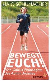 Hajo  Schumacher - Bewegt euch!