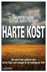 Valentin  Thurn, Stefan  Kreutzberger - Harte Kost