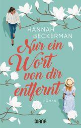 Hannah  Beckerman - Nur ein Wort von dir entfernt