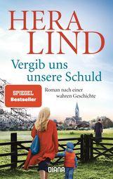 Hera  Lind - Vergib uns unsere Schuld