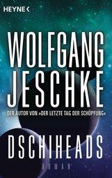 Wolfgang  Jeschke - Dschiheads