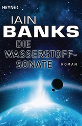 Iain  Banks - Die Wasserstoffsonate