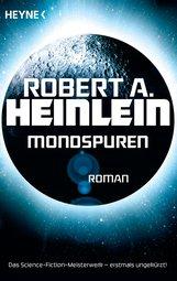 Robert A.  Heinlein - Mondspuren