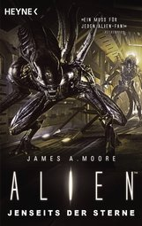 James A.  Moore - Alien - Jenseits der Sterne