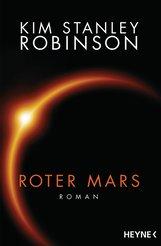 Kim Stanley  Robinson - Roter Mars