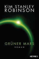 Kim Stanley  Robinson - Grüner Mars