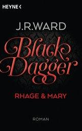 J. R.  Ward - Black Dagger - Rhage & Mary