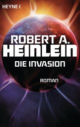 Robert A.  Heinlein - Die Invasion