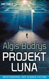 Algis  Budrys - Projekt Luna